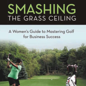 SMASHING THE GRASS CEILING BOOK